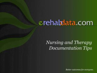 Nursing and Therapy Documentation Tips