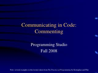 Communicating in Code: Commenting