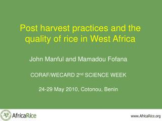 Post harvest practices and the quality of rice in West Africa