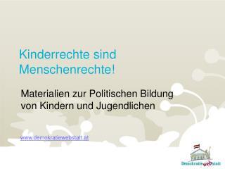 Kinderrechte sind Menschenrechte!