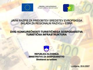 Ljubljana, 20.6.2007