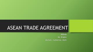 ASEAN TRADE AGREEMENT