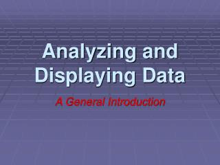 Analyzing and Displaying Data
