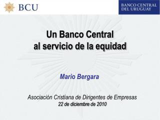 Un Banco Central al servicio de la equidad