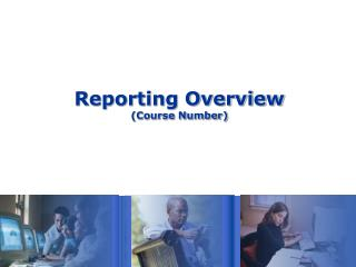 Reporting Overview (Course Number)