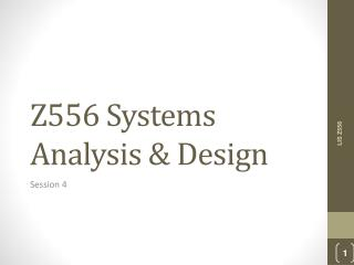 Z 556  Systems Analysis & Design
