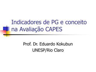 Indicadores de PG e conceito na Avaliação CAPES