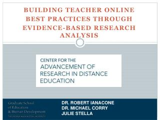 BUILDING TEACHER ONLINE  BEST PRACTICES THROUGH  EVIDENCE-BASED RESEARCH ANALYSIS