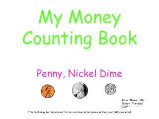 My Money Counting Book  Penny, Nickel Dime