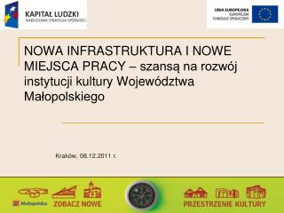 Krak�w, 08.12.2011 r.