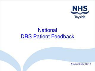 National DRS Patient Feedback