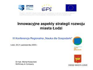 Innowacyjne aspekty strategii rozwoju miasta Łodzi
