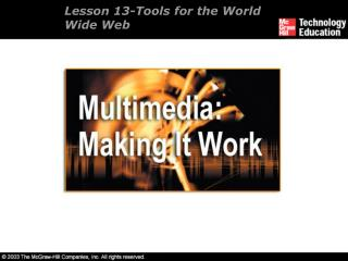 Lesson 13- Tools for the World Wide Web