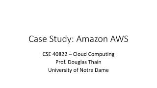 Case Study: Amazon AWS