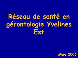 Réseau de santé en gérontologie Yvelines Est