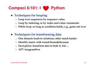 Compsci 6/101: I         Python