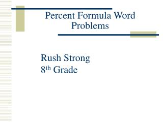 Percent Formula Word Problems