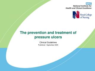 The prevention and treatment of pressure ulcers