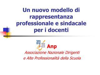 Un nuovo modello di rappresentanza  professionale e sindacale per i docenti