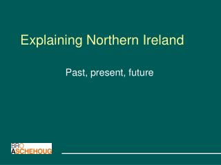 Explaining Northern Ireland