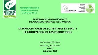 Comprometidos con la industria maderera y mueblera del Perú