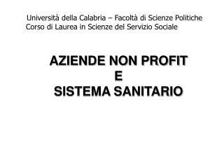 AZIENDE NON PROFIT  E  SISTEMA SANITARIO