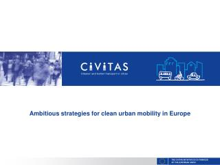 Ambitious strategies for clean urban mobility in Europe