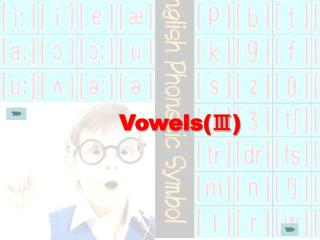 Vowels(?)