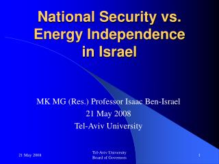National Security vs. Energy Independence  in Israel