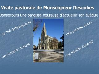 Visite pastorale de Monseigneur Descubes