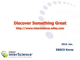Discover Something Great interscience.wiley