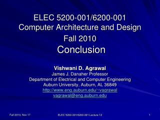 ELEC 5200-001/6200-001 Computer Architecture and Design Fall 2010  Conclusion