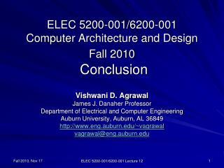 ELEC 5200-001/6200-001 Computer Architecture and Design Fall 2010  Conclusion
