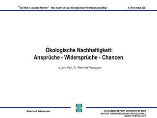 Ökologische Nachhaltigkeit:  Ansprüche - Widersprüche - Chancen
