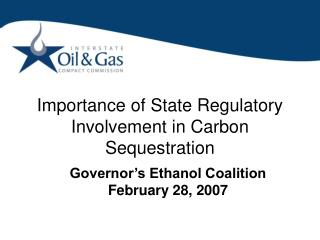 Importance of State Regulatory Involvement in Carbon Sequestration