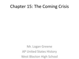 Chapter 15: The Coming Crisis