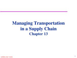 Managing Transportation  in a Supply Chain Chapter 13