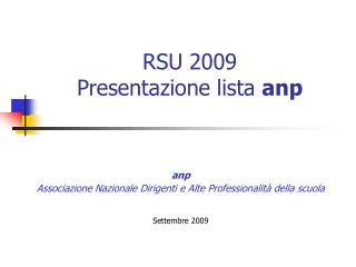 RSU 2009 Presentazione lista  anp