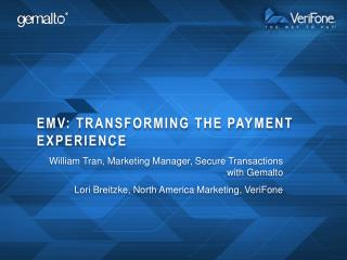 EMV: transforming the payment experience