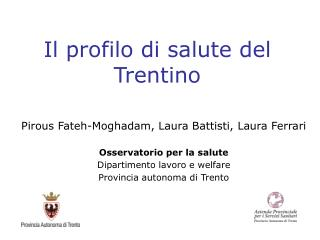 Il profilo di salute del Trentino