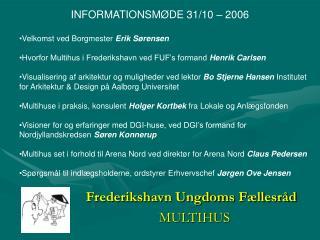 Frederikshavn Ungdoms Fællesråd MULTIHUS