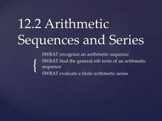 12.2 Arithmetic Sequences and Series