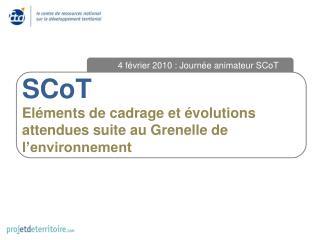 SCoT Eléments de cadrage et évolutions attendues suite au Grenelle de l'environnement