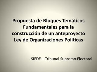 SIFDE – Tribunal Supremo Electoral