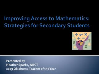 Improving Access to Mathematics:  Strategies for Secondary Students