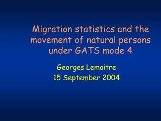 Migration statistics and the movement of natural persons under GATS mode 4