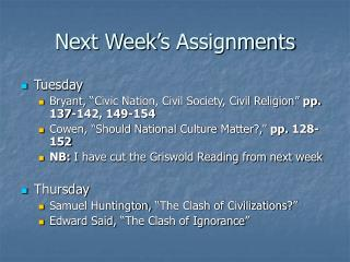 Next Week's Assignments