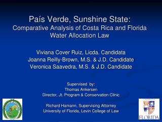 País Verde, Sunshine State: Comparative Analysis of Costa Rica and Florida Water Allocation Law