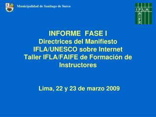 Lima, 22 y 23 de marzo 2009