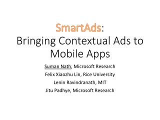 SmartAds :  Bringing Contextual Ads to Mobile Apps